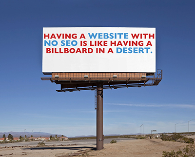 Having a website with no SEO is like having a billboard in a deser